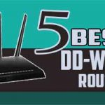 Best DD-WRT Routers 2017