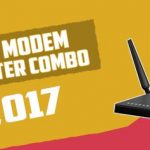 Top 5 Best Modem/Router Combos to buy in 2017